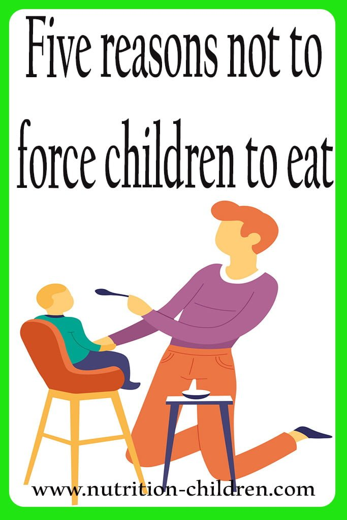 Five reasons not to force children to eat