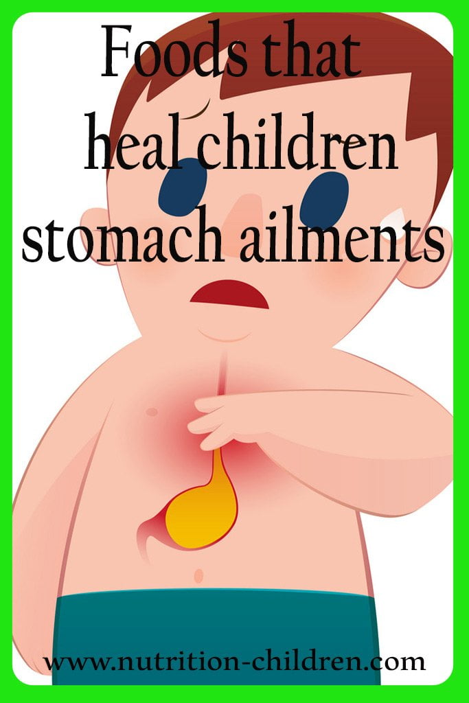 Foods that heal children: stomach ailments 1