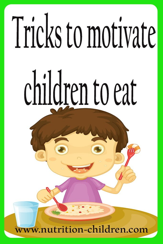 Tricks to motivate children to eat. Why is my son not eating?